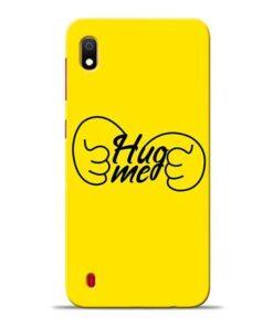 Hug Me Hand Samsung A10 Mobile Cover
