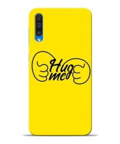 Hug Me Hand Samsung A50 Mobile Cover