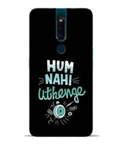 Hum Nahi Uthenge Oppo F11 Pro Mobile Cover
