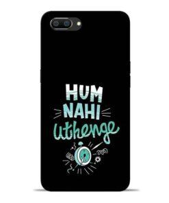 Hum Nahi Uthenge Oppo Realme C1 Mobile Cover
