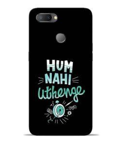 Hum Nahi Uthenge Oppo Realme U1 Mobile Cover