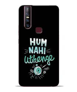 Hum Nahi Uthenge Vivo V15 Mobile Cover