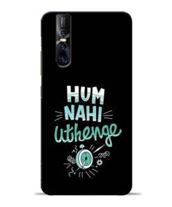 Hum Nahi Uthenge Vivo V15 Pro Mobile Cover