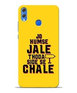 Humse Jale Side Se Honor 8X Mobile Cover