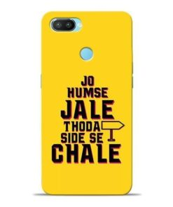 Humse Jale Side Se Oppo Realme 2 Pro Mobile Cover