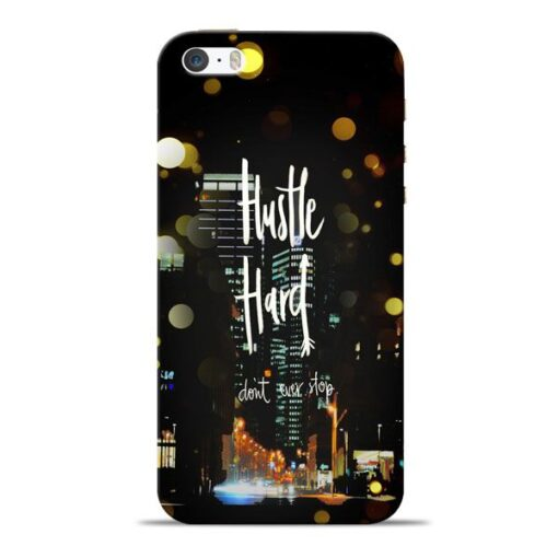 Hustle Hard Apple iPhone 5s Mobile Cover
