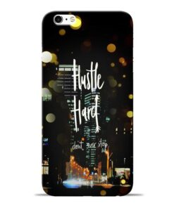 Hustle Hard Apple iPhone 6s Mobile Cover