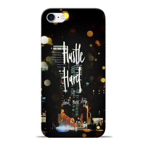 Hustle Hard Apple iPhone 8 Mobile Cover
