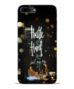 Hustle Hard Apple iPhone 8 Plus Mobile Cover