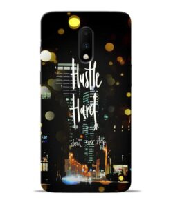 Hustle Hard Oneplus 7 Mobile Cover