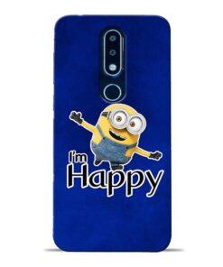 I am Happy Minion Nokia 6.1 Plus Mobile Cover