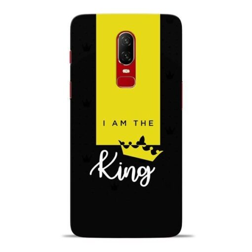 I am King Oneplus 6 Mobile Cover