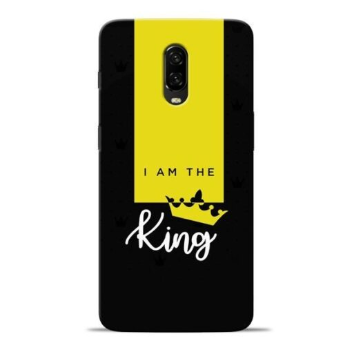 I am King Oneplus 6T Mobile Cover
