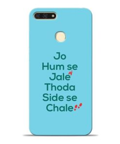 Jo Humse Jale Honor 7A Mobile Cover