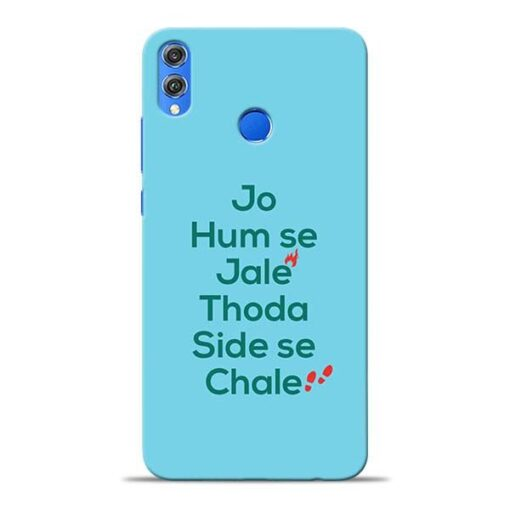 Jo Humse Jale Honor 8X Mobile Cover
