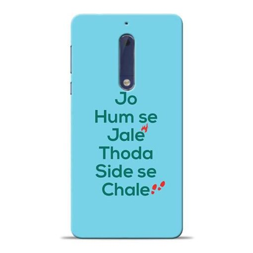 Jo Humse Jale Nokia 5 Mobile Cover