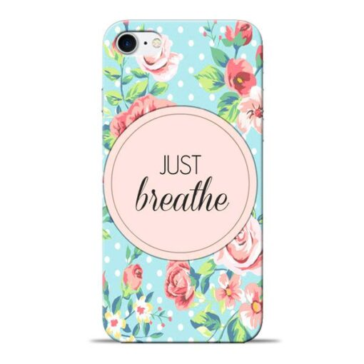 Just Breathe Apple iPhone 8 Mobile Cover