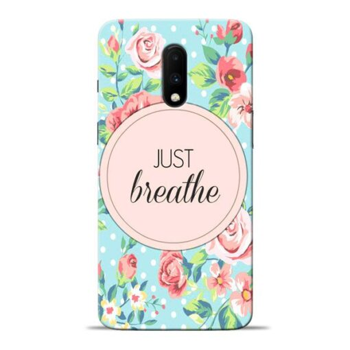 Just Breathe Oneplus 7 Mobile Cover