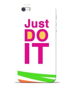 Just Do It Apple iPhone 5s Mobile Cover