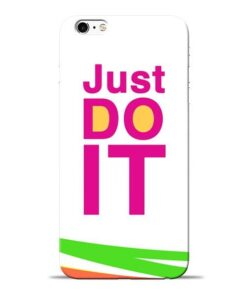 Just Do It Apple iPhone 6s Mobile Cover