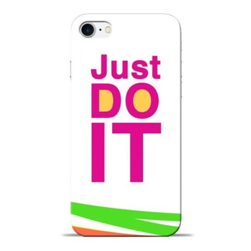 Just Do It Apple iPhone 8 Mobile Cover