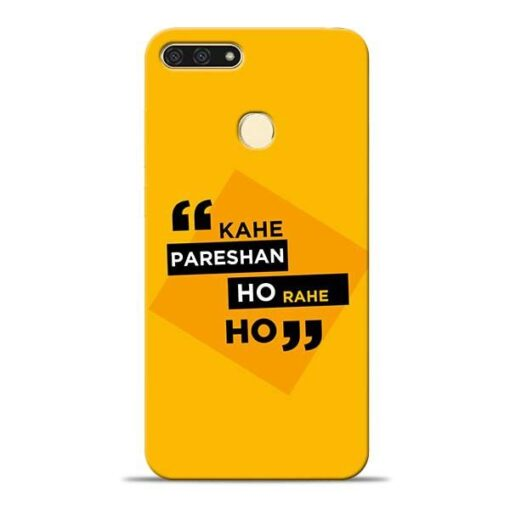 Kahe Pareshan Honor 7A Mobile Cover