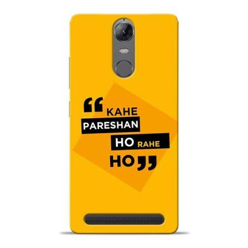 Kahe Pareshan Lenovo K5 Note Mobile Cover