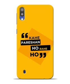 Kahe Pareshan Samsung M10 Mobile Cover