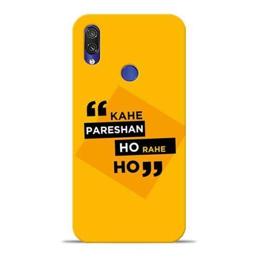 Kahe Pareshan Xiaomi Redmi Note 7 Mobile Cover
