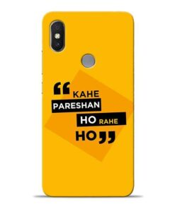 Kahe Pareshan Xiaomi Redmi Y2 Mobile Cover