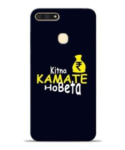 Kitna Kamate Ho Honor 7A Mobile Cover