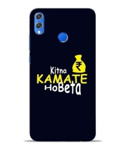 Kitna Kamate Ho Honor 8X Mobile Cover