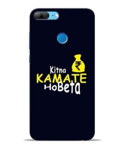 Kitna Kamate Ho Honor 9 Lite Mobile Cover