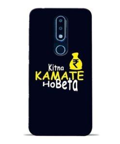 Kitna Kamate Ho Nokia 6.1 Plus Mobile Cover