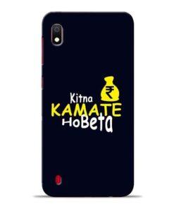 Kitna Kamate Ho Samsung A10 Mobile Cover