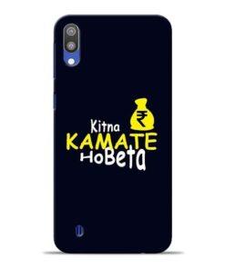 Kitna Kamate Ho Samsung M10 Mobile Cover