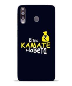 Kitna Kamate Ho Samsung M30 Mobile Cover