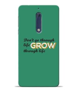 Life Grow Nokia 5 Mobile Cover