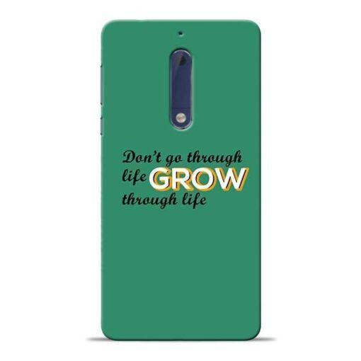 Life Grow Nokia 5 Mobile Cover