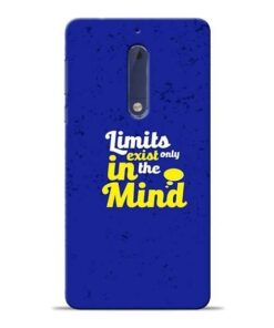 Limits Exist Nokia 5 Mobile Cover