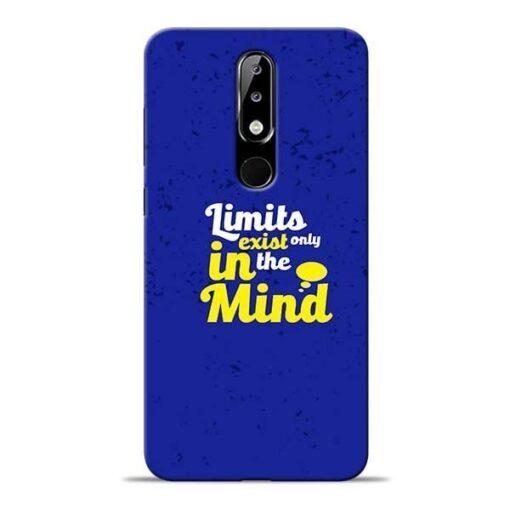 Limits Exist Nokia 5.1 Plus Mobile Cover