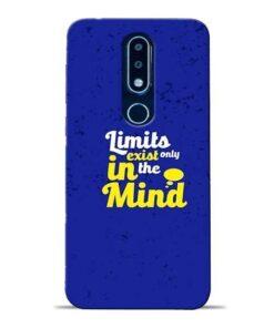 Limits Exist Nokia 6.1 Plus Mobile Cover