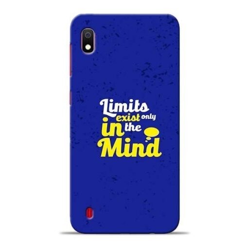 Limits Exist Samsung A10 Mobile Cover