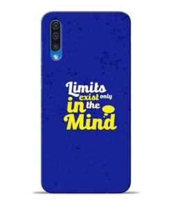 Limits Exist Samsung A50 Mobile Cover