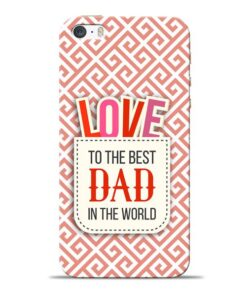 Love Dad Apple iPhone 5s Mobile Cover