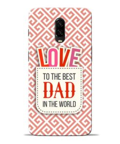 Love Dad Oneplus 6T Mobile Cover