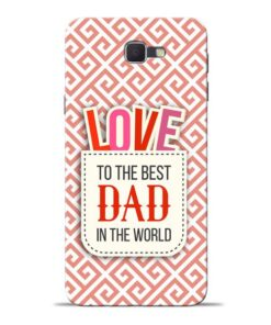 Love Dad Samsung J7 Prime Mobile Cover
