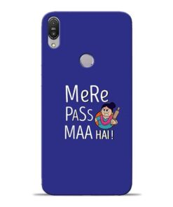 Mere Paas Maa Asus Zenfone Max Pro M1 Mobile Cover