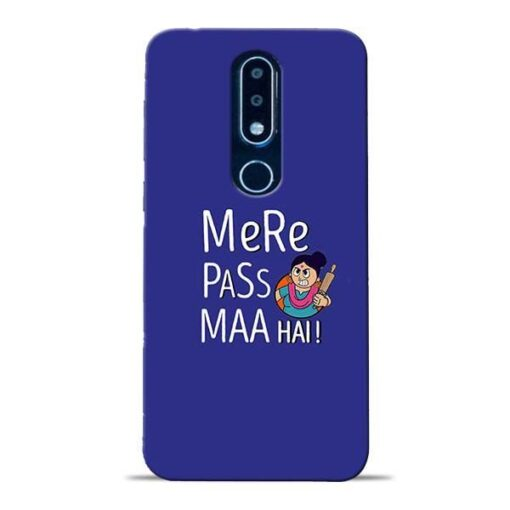 Mere Paas Maa Nokia 6.1 Plus Mobile Cover