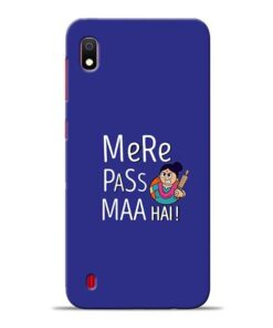 Mere Paas Maa Samsung A10 Mobile Cover